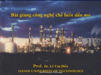 Bài giảng Công nghệ chế biến dầu mỏ