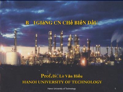 Bài giảng Công nghệ chế biến dầu