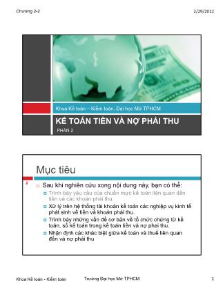 Kế toán - Kiểm toán - Phần 2: Kế toán tiền và nợ phải thu