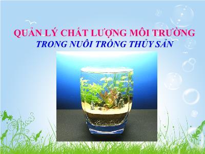 Quản lý chất lượng môi trường trong nuôi trồng thủy sản (tt)