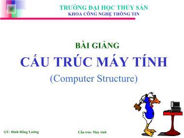 Bài giảng Cấu trúc máy tính