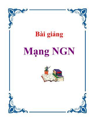 Bài giảng Mạng NGN - Chương 2: Cấu trúc mạng NGN