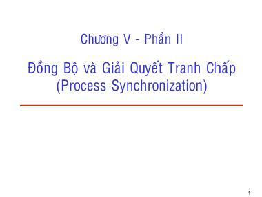 Cơ sở dữ liệu - Chương V - Phần II: Đồng bộ và giải quyết tranh chấp (process synchronization)