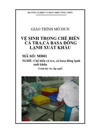 Giáo trình Vệ sinh trong chế biến cá tra, cá basa đông lạnh xuất khẩu