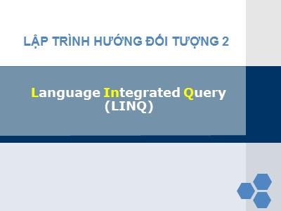 Kĩ thuật lập trình - Language integrated query (linq)
