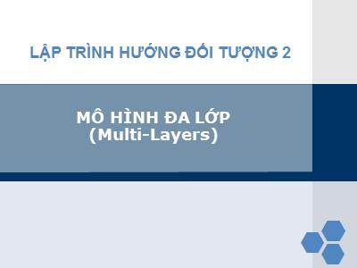 Lập trình hướng đối tượng 2 - Mô hình đa lớp (multi - Layers)