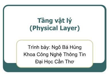 Mạng máy tính - Tầng vật lý (Physical Layer)
