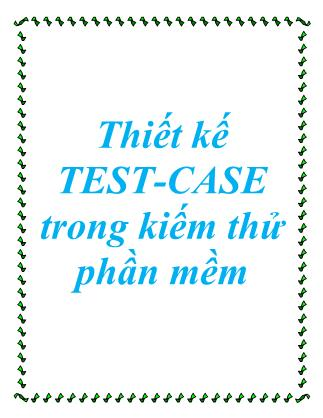 Thiết kế test - Case trong kiếm thử phần mềm